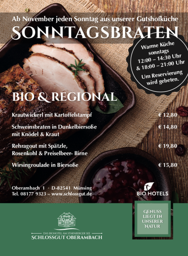 Sonntagsbraten im Schlossgut Oberambach